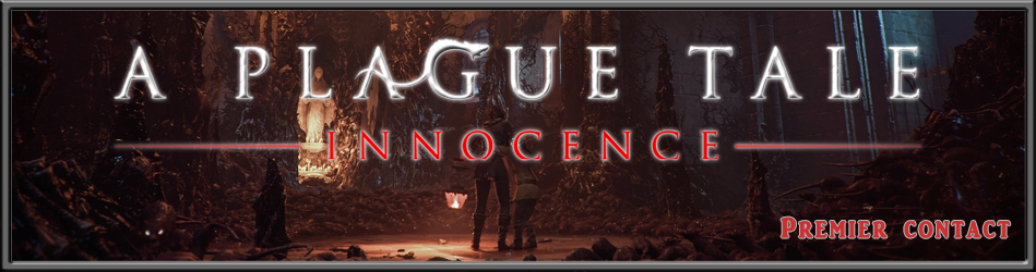A Plague Tale: Innocence - Premier Contact