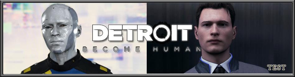 Detroit: Become Human - Le test