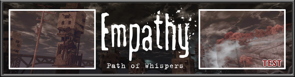 Empathy: Path of the Whispers - Le Test
