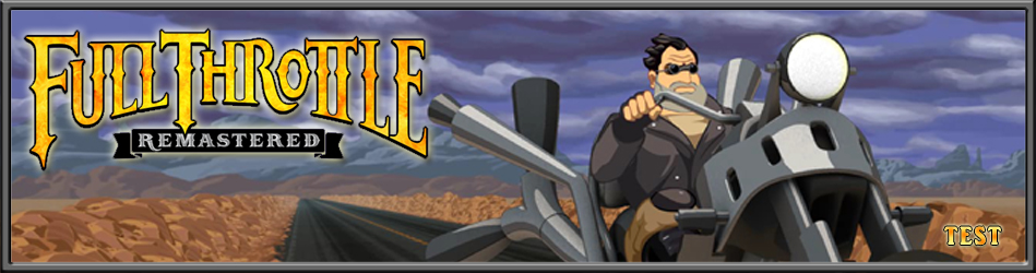 Full Throttle Remastered - Le Test
