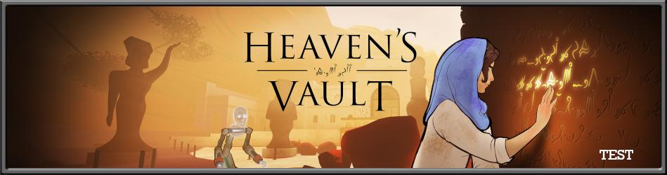 Heaven's Vault - Le Test