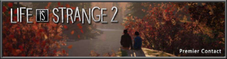 Life is Strange 2 - Premier contact