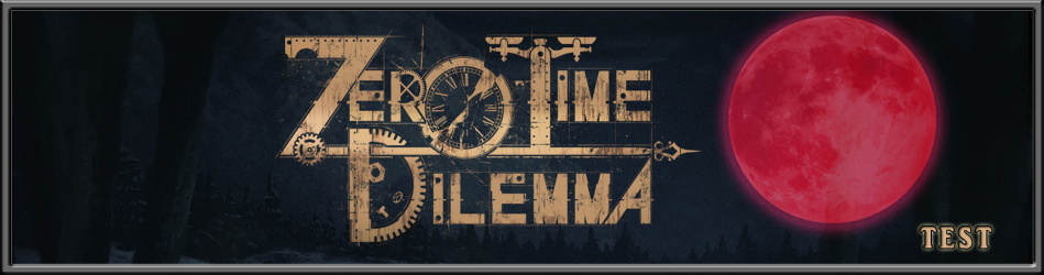 Zero Time Dilema – Le Test